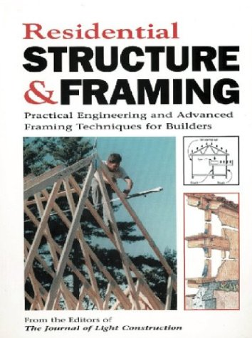 Residential Structure & Framing: Practical Engineering &: Robert Randall