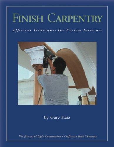 9781928580201: Finish Carpentry: Custom Techniques