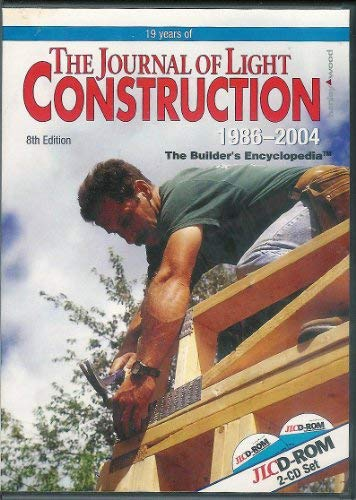 9781928580225: 19 years of The Journal of Light Construction 1986-2004