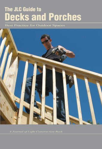 9781928580423: The JLC Guide to Decks and Porches: Best Practices for Outdoor Spaces