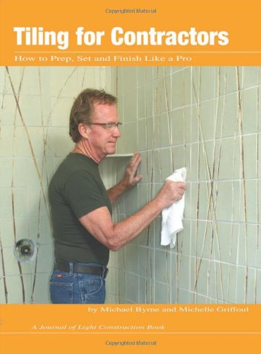 9781928580447: Tiling for Contractors