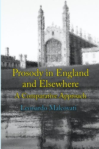 Prosody in England and Elsewhere: A Comparative Approach: Leonardo Malcovati