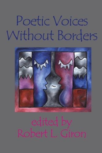 9781928589303: Poetic Voices Without Borders