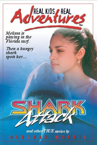 9781928591054: Real Kids, Real Adventures #1: Shark Attack