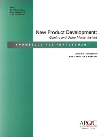 9781928593508: New Product Development: Gaining and Using Market Insight