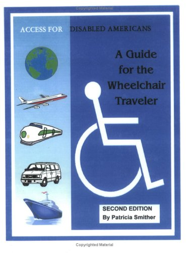 9781928616085: A Guide for the Wheelchair Traveler