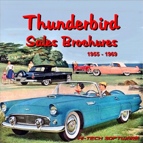 9781928618942: Ford Thunderbird Sales Brochures 1955 - 1969