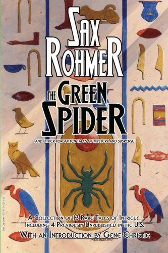 9781928619512: The Green Spider: nd Other Forgotten Tales of Mystery and Suspense