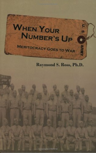 9781928623571: When Your Number's Up: Meritocracy Goes to War