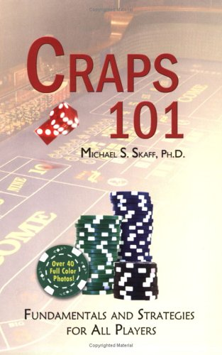 9781928623694: Craps 101: Fundamentals and Strategies for All Players