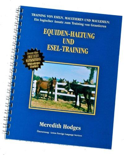 9781928624196: Equiden-Haltung Und Esel-Training