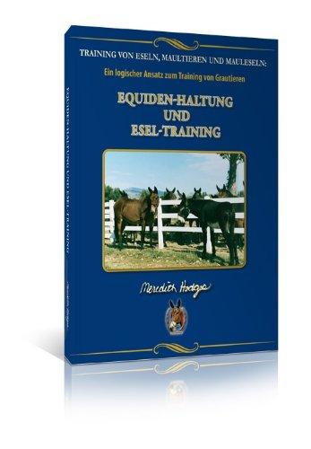9781928624523: Equiden-Haltung Und Esel-Training (German Edition)