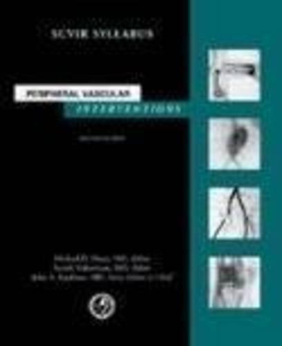 Peripheral Vascular Interventions: Society of Cardiovascular and: Society of Cardiovascular