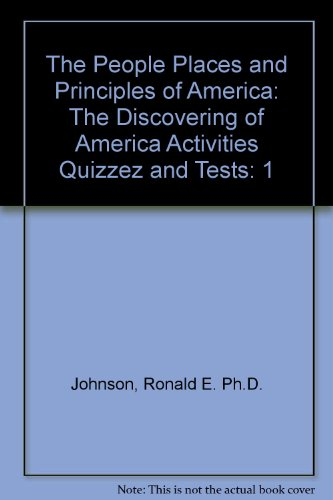 9781928629047: The People Places and Principles of America: The Discovering of America Activities Quizzez and Tests