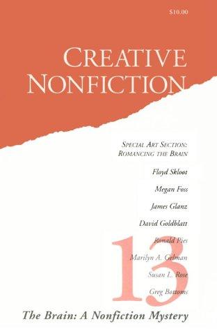 9781928645016: Creative Nonfiction: The Brain: A Nonfiction Mystery (No. 13)