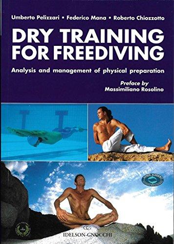 Dry Training For Freediving: Analysis And Management: Pelizzari, Umberto/ Mana,