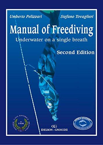 Manual of Freediving Underwater on a single: Umberto Pelizzari