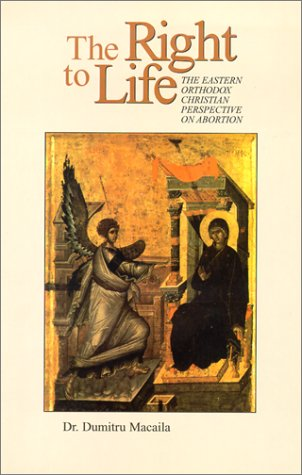 9781928653059: The Right to Life: The Eastern Orthodox Perspective on Abortion