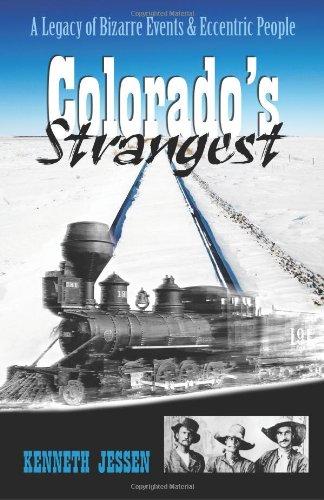 Colorado's Strangest: Kenneth Jessen