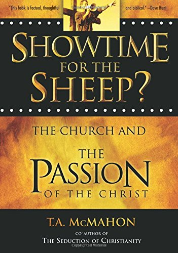 9781928660132: Showtime for the Sheep? The Church and the Passion of the Christ