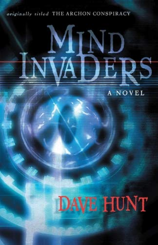 9781928660354: The Mind Invaders: A Novel (originally titled The Archon Conspiracy)