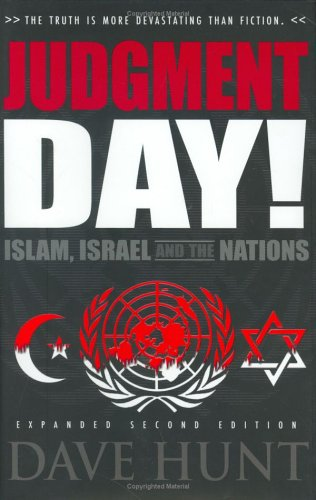 9781928660422: Judgment Day! Islam, Israel, and the Nations, Second Edition