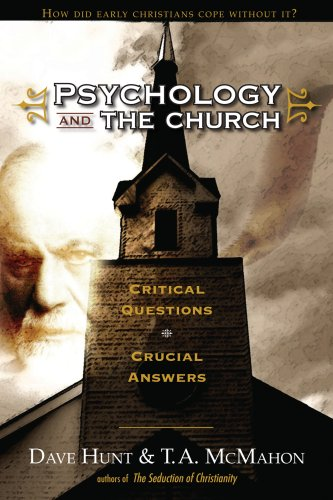 9781928660613: Psychology and the Church: Critical Questions, Crucial Answers