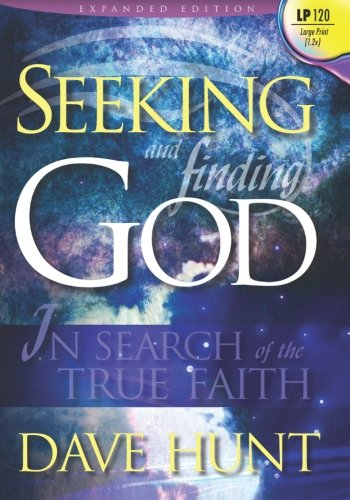 9781928660958: Seeking and Finding God (Large Print): In Search of the True Faith