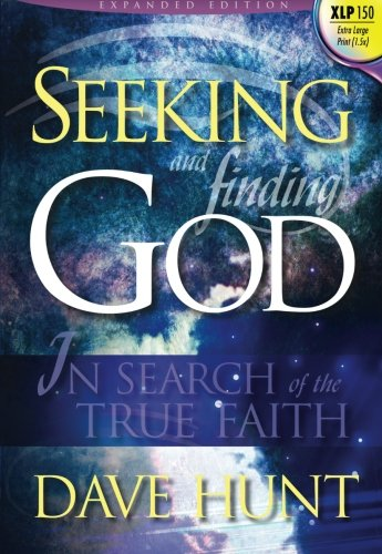 9781928660965: Seeking and Finding God (Giant Print): In Search of the True Faith