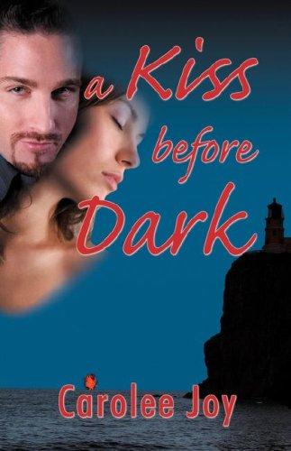 9781928704256: A Kiss Before Dark