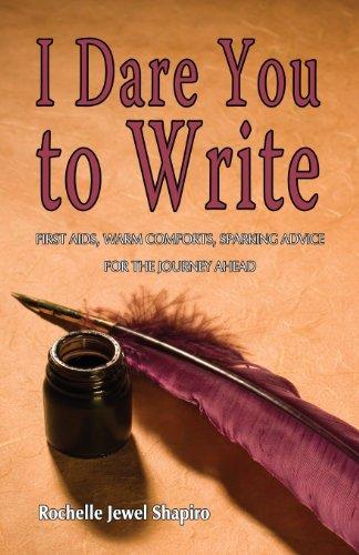 9781928704508: I Dare You to Write