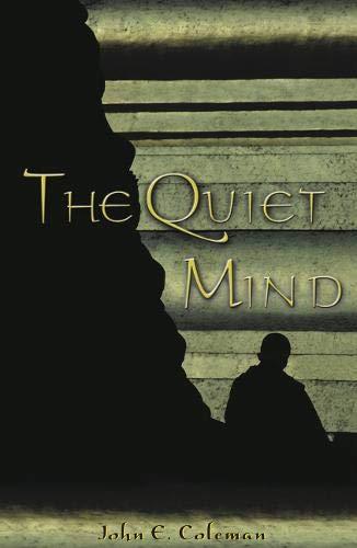 9781928706069: The Quiet Mind