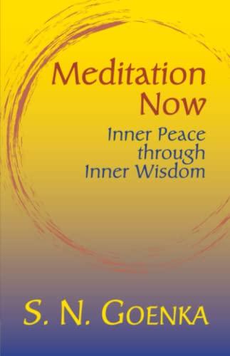 9781928706236: Meditation Now: Inner Peace through Inner Wisdom