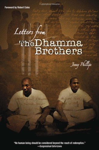 9781928706311: Letters from the Dhamma Brothers: Meditation Behind Bars