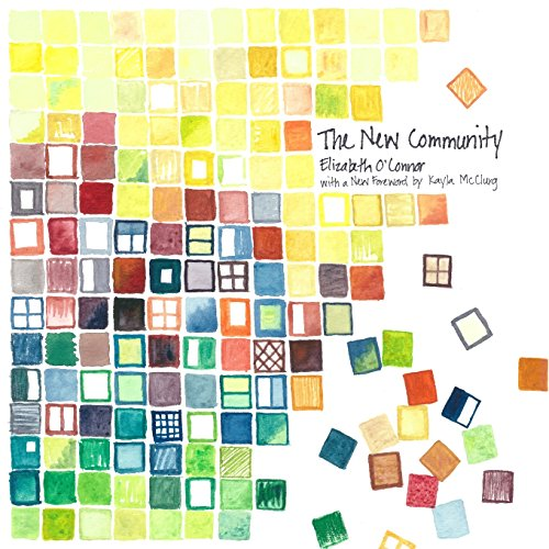 9781928717027: The New Community: A Portrait of Life Together in Words and Pictures