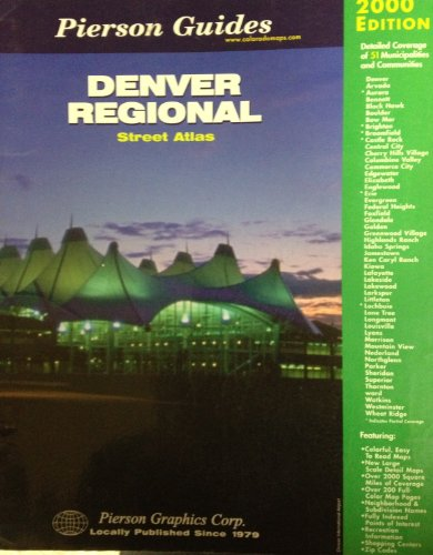 Denver regional street atlas (Pierson guides): Pierson Graphics Corp