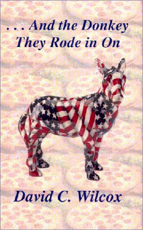 9781928729051: . . . And the Donkey They Rode in On