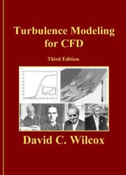9781928729082: Turbulence Modeling for CFD (Third Edition)