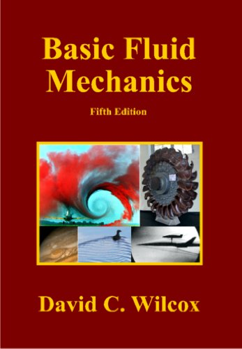 Basic Fluid Mechanics: Wilcox, David C.