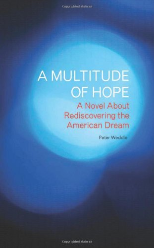 9781928734710: A Multitude of Hope: A Novel About Rediscovering the American Dream
