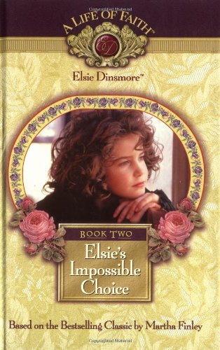 Elsie's Impossible Choice, Book 2 (192874902X) by Mission City Press