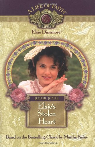 Elsie's Stolen Heart, Book 4 (1928749046) by Mission City Press