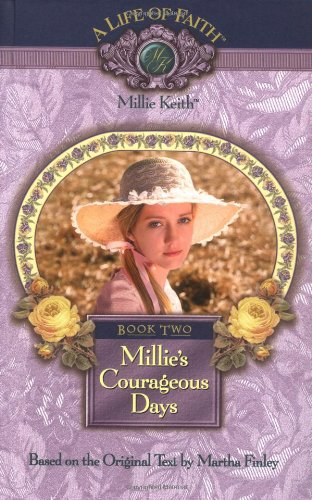 9781928749103: Millie's Courageous Days, Book 2