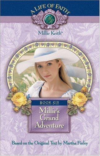 9781928749141: Millie's Grand Adventure, Book 6
