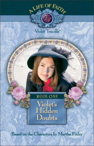 9781928749172: Violet's Hidden Doubts, Book #1
