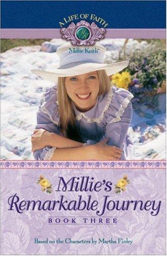 9781928749431: Millie's Remarkable Journey (Life of Faith, A: Millie Keith Series)