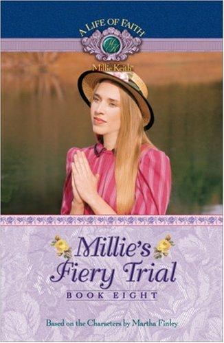 Millies Fiery Trial by Martha Finley 2007: Martha Finley