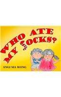9781928753001: Who Ate My Socks?