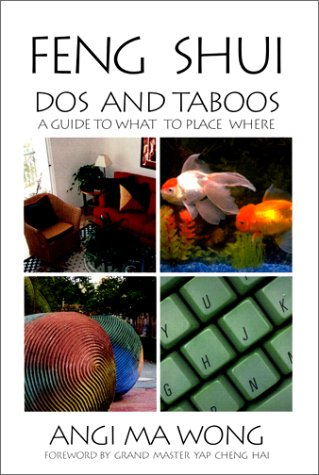 9781928753018: Feng Shui Dos and Taboos: A Guide to What to Place Where