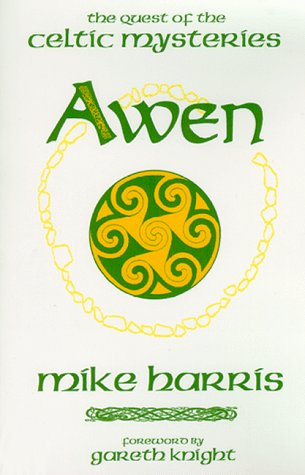 9781928754008: Awen, the Quest of the Celtic Mysteries